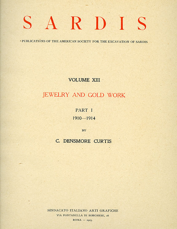 Sardis Volume XIII: Jewelry and Gold Work, Part I: 1910-1914