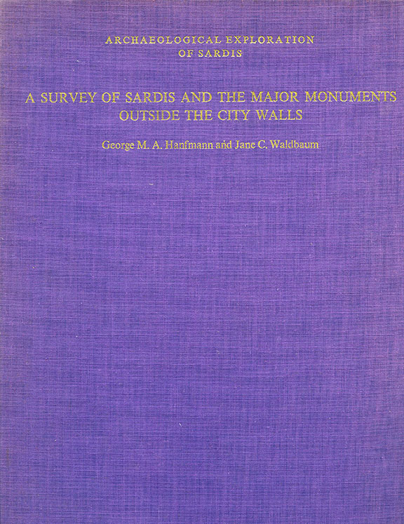 A Survey of Sardis and the Major Monuments Outside the City Walls